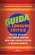 Cover of Guida al consumo critico