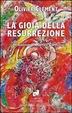Cover of La gioia della resurrezione