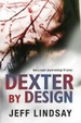 Cover of Dexter by Design