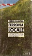 Cover of Ferrovia locale