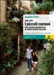 Cover of I piccoli comuni. Dal disagio insediativo al buon vivere italiano. 1996-2006
