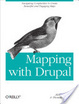 Cover of Mapping with Drupal