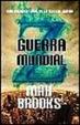 Cover of Guerra Mundial Z: una historia oral de la Guerra Zombi
