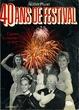Cover of 40 ans de Festival