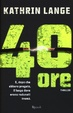 Cover of 40 ore