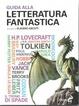 Cover of Guida alla letteratura fantastica