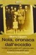 Cover of Nola, cronaca dall'eccidio. Due sposi, la rappresaglia nazista, i martiri dell'11 settembre 1943