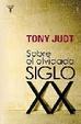 Cover of Sobre el olvidado Siglo XX