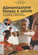 Cover of Alimentazione, fitness e salute