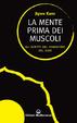 Cover of La mente prima dei muscoli