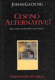 Cover of Ci sono alternative!