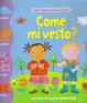 Cover of Come mi vesto?