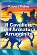 Cover of Il cavaliere nell'armatura arrugginita