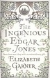 Cover of The Ingenious Edgar Jones
