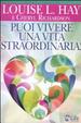 Cover of Puoi vivere una vita straordinaria!