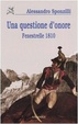 Cover of Una questione d'onore. Fenestrelle 1810