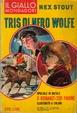 Cover of Tris di Nero Wolfe (Assassino indiretto - Come volevasi dimostrare - Colpo di genio)