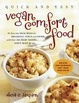 Cover of Quick and Easy Vegan Comfort Food