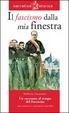 Cover of Il fascismo dalla mia finestra. Con schede