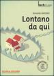 Cover of Lontano da qui