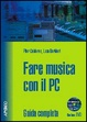 Cover of Fare musica con il PC