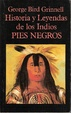 Cover of Historia y leyendas de los Indios Pies Negros