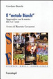 Cover of Il metodo Bianchi. Apprendere con la musica dai tre ai sette anni