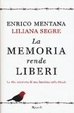Cover of La memoria rende liberi