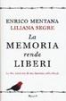 Cover of La memoria rende liberi