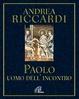 Cover of Paolo. L'uomo dell'incontro