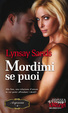 Cover of Mordimi se puoi