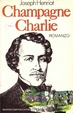Cover of Champagne Charlie