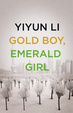 Cover of Gold Boy, Emerald Girl