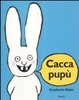 Cover of Cacca pupù