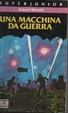 Cover of Una macchina da guerra