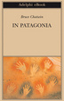 Cover of In Patagonia
