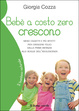 Cover of Bebè a costo zero crescono