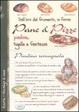 Cover of Dall'oro del frumento, in forno pane & pizze, piadine, tigelle e fantasia