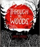 Cover of Through the Woods