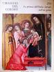 Cover of La pittura dell'Italia centrale nell'età gotica