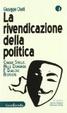Cover of La rivendicazione della politica
