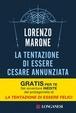 Cover of La tentazione di essere Cesare Annunziata