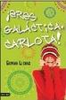 Cover of Ets galàctica, Carlota!
