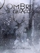 Cover of Ombre di ghiaccio