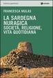Cover of La Sardegna nuragica