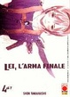 Cover of Lei, l'arma finale vol. 4
