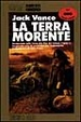Cover of La terra morente