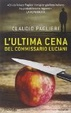 Cover of L'ultima cena del commissario Luciani