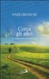 Cover of Cerca gli altri. La fraternità e la speranza