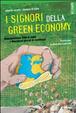 Cover of I Signori della Green Economy